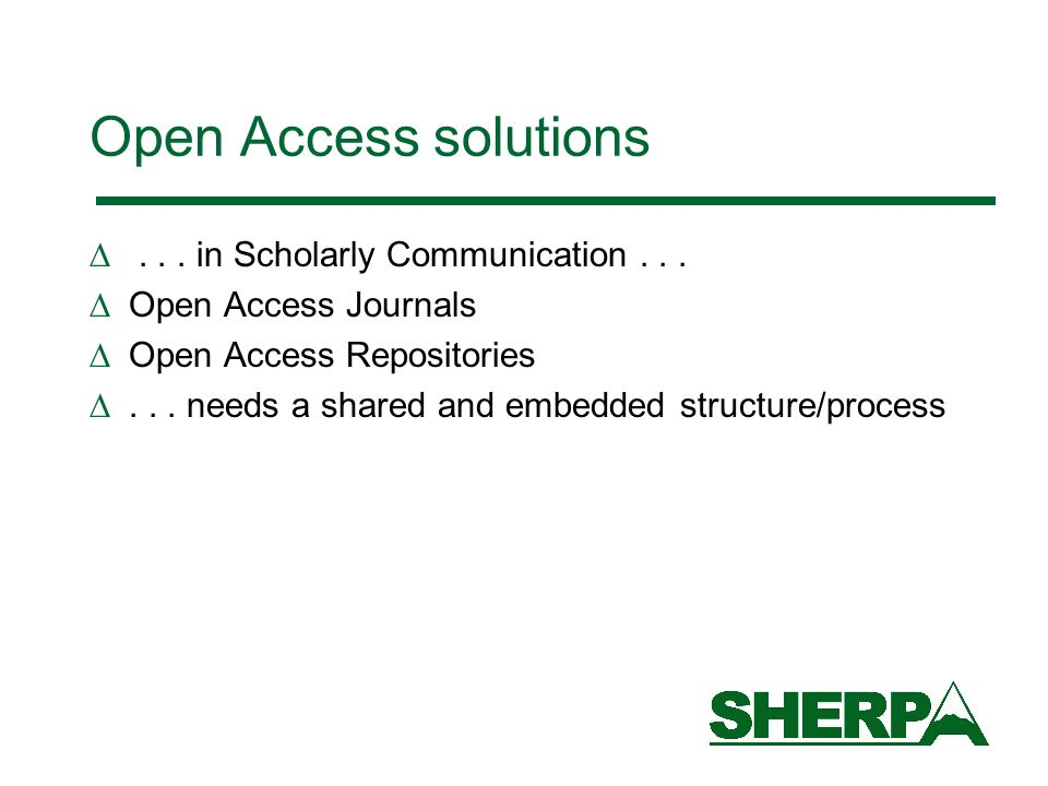 Open Access solutions... in Scholarly Communication...