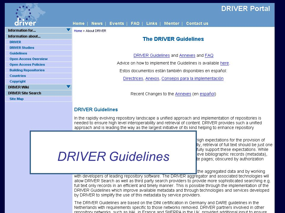 DRIVER Review, Athens 15 February 2008 Guidelines DRIVER Guidelines