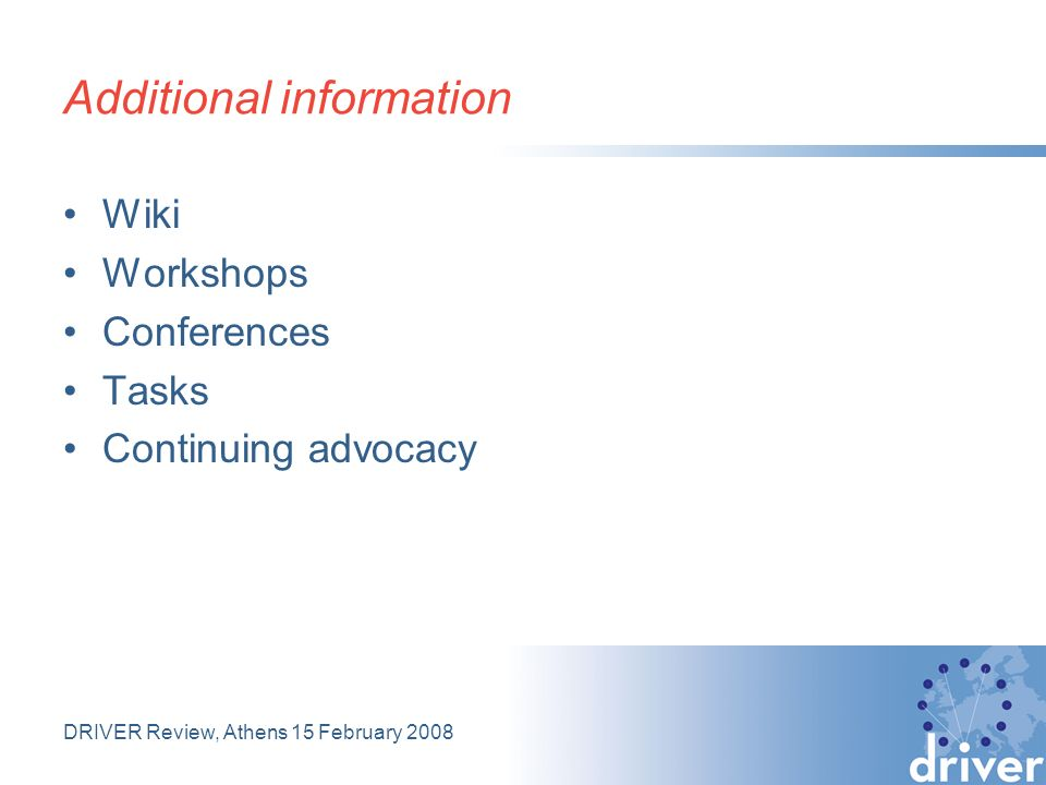 Additional information Wiki Workshops Conferences Tasks Continuing advocacy