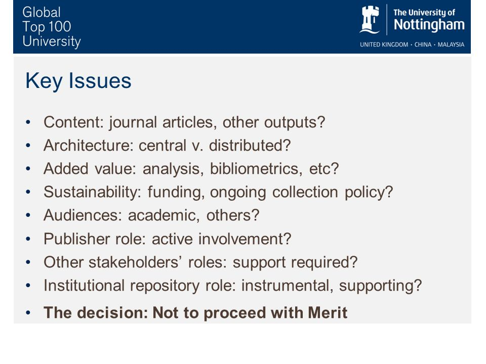 Key Issues Content: journal articles, other outputs.