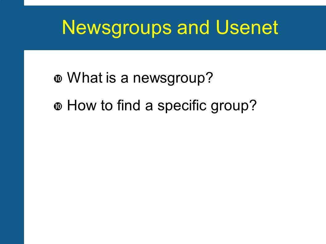 Newsgroups and Usenet What is a newsgroup.