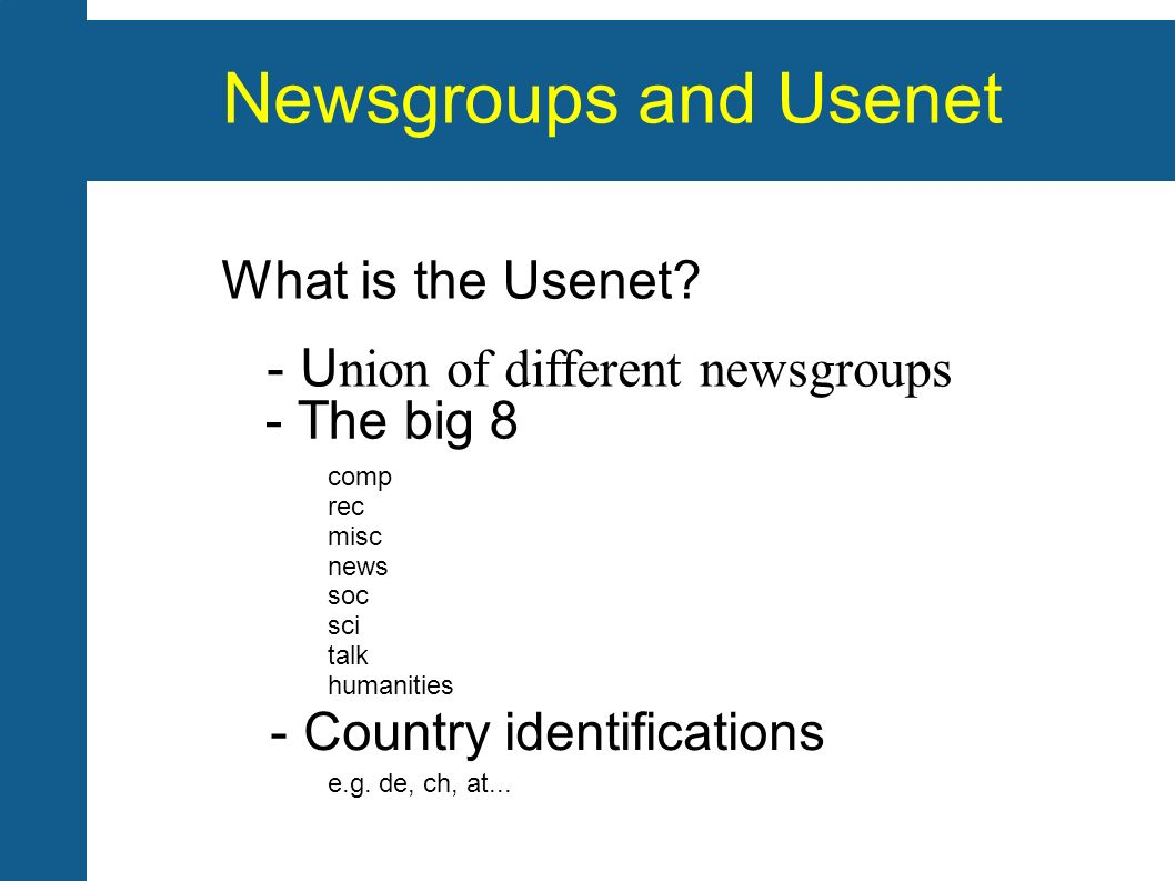 Newsgroups and Usenet What is the Usenet.