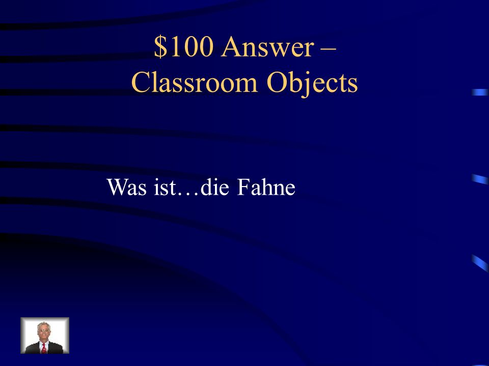 $100 Question – Classroom Objects