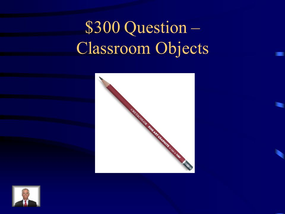 $200 Answer – Classroom Objects Was ist…der Tisch