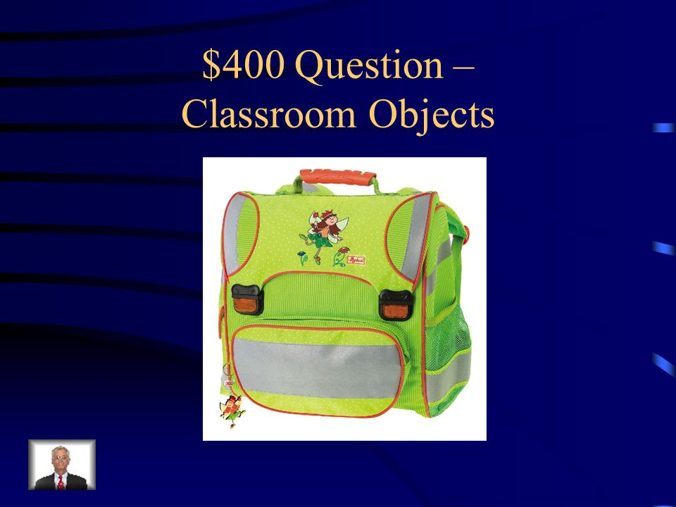 $300 Answer – Classroom Objects Was ist…der Bleistift