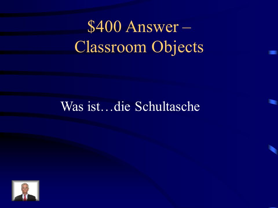 $400 Question – Classroom Objects