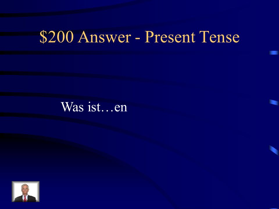 $200 Question - Present Tense The ending for wir