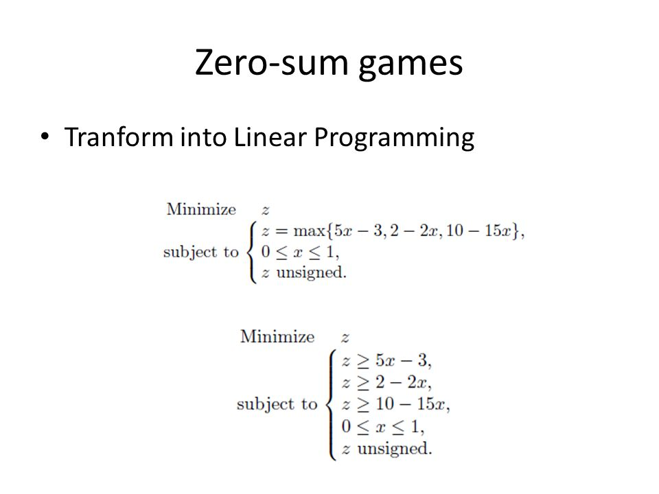 Zero-sum games Tranform into Linear Programming