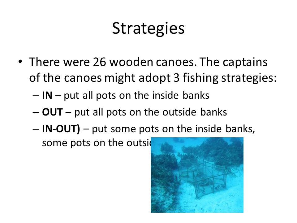 Strategies There were 26 wooden canoes.