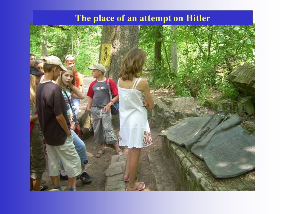 The place of an attempt on Hitler