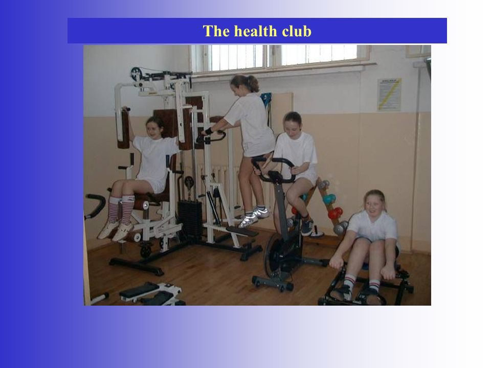 The health club