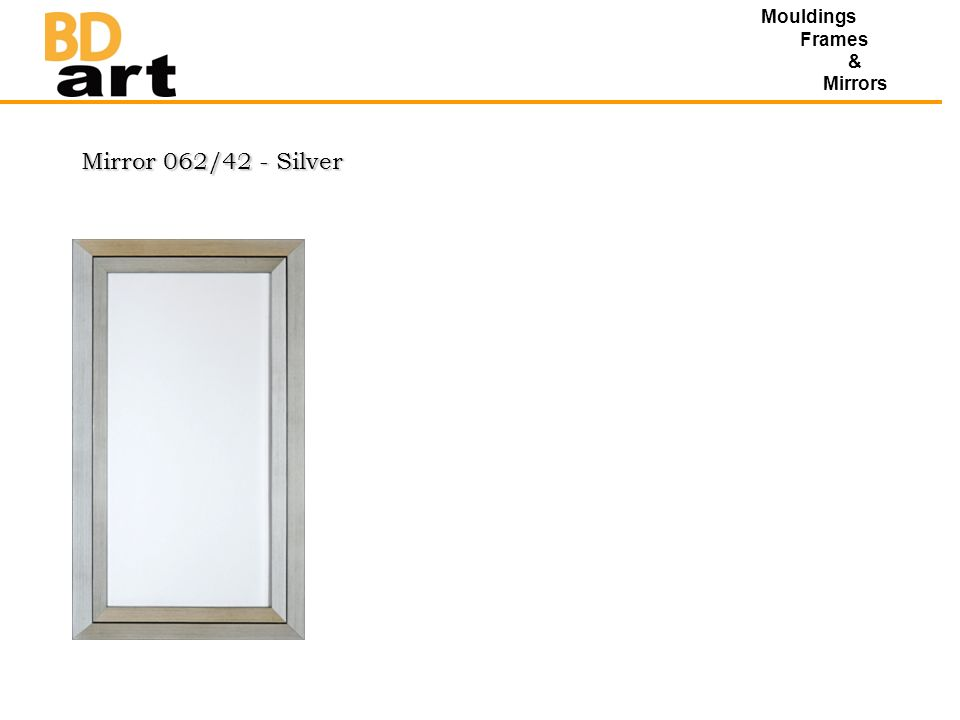 Mirror 062/42 - Silver Mouldings Frames & Mirrors