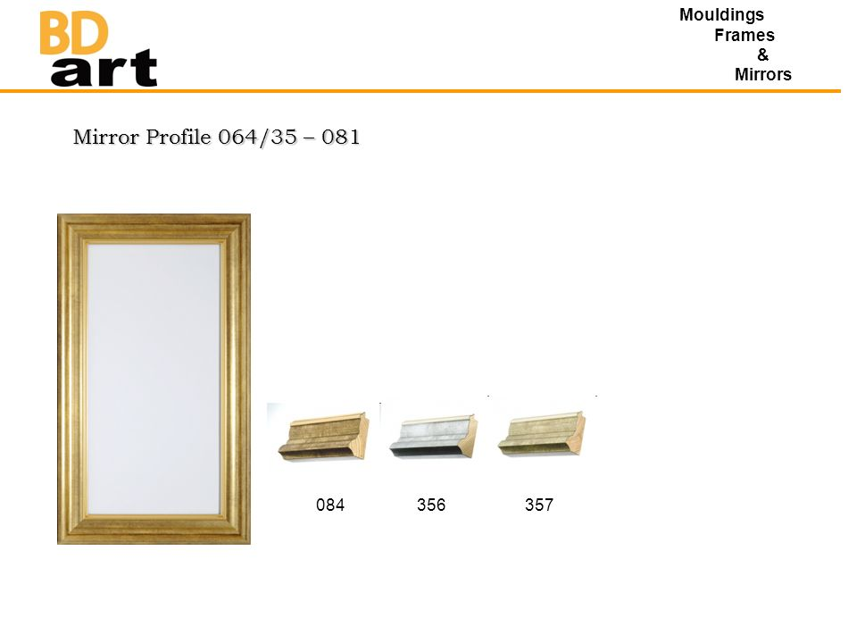 Mirror Profile 064/35 – 081 Mouldings Frames & Mirrors 084356357