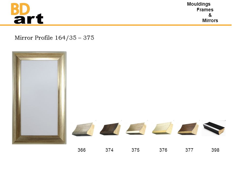 Mirror Profile 164/35 – 375 Mouldings Frames & Mirrors 366374375376377398