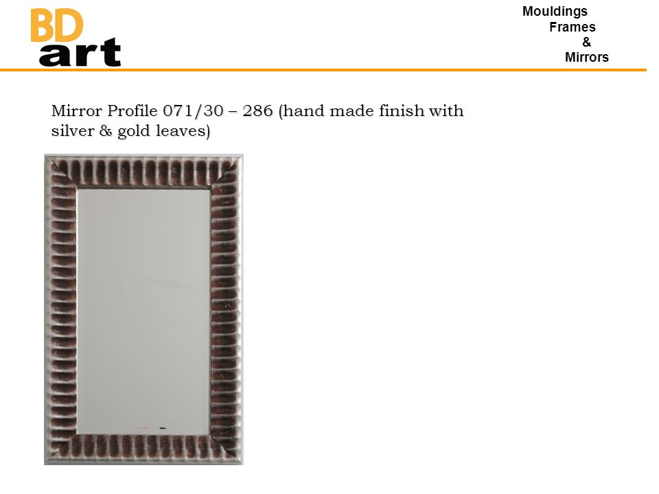 Mouldings Frames & Mirrors Mirror Profile 071/30 – 286 (hand made finish with silver & gold leaves)