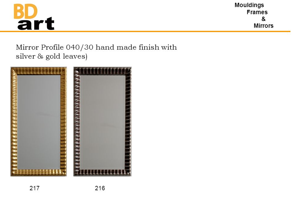Mouldings Frames & Mirrors Mirror Profile 040/30 hand made finish with silver & gold leaves) 217216