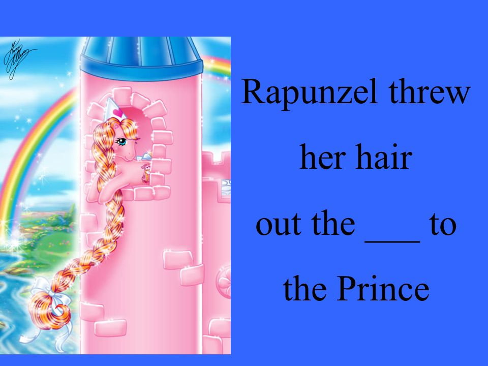 Rapunzel threw her hair out the ___ to the Prince