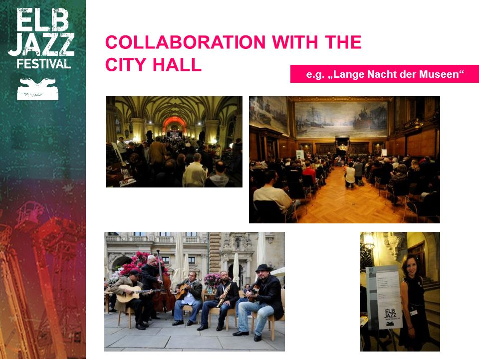 COLLABORATION WITH THE CITY HALL e.g. Lange Nacht der Museen