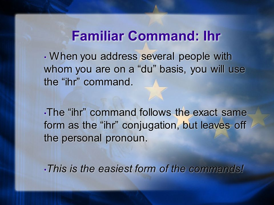 Familiar Command: Du, cont… Side Notes: Stem Changing Verbs: Verbs whose stem vowel changes from a ä do not keep the change in the command form.