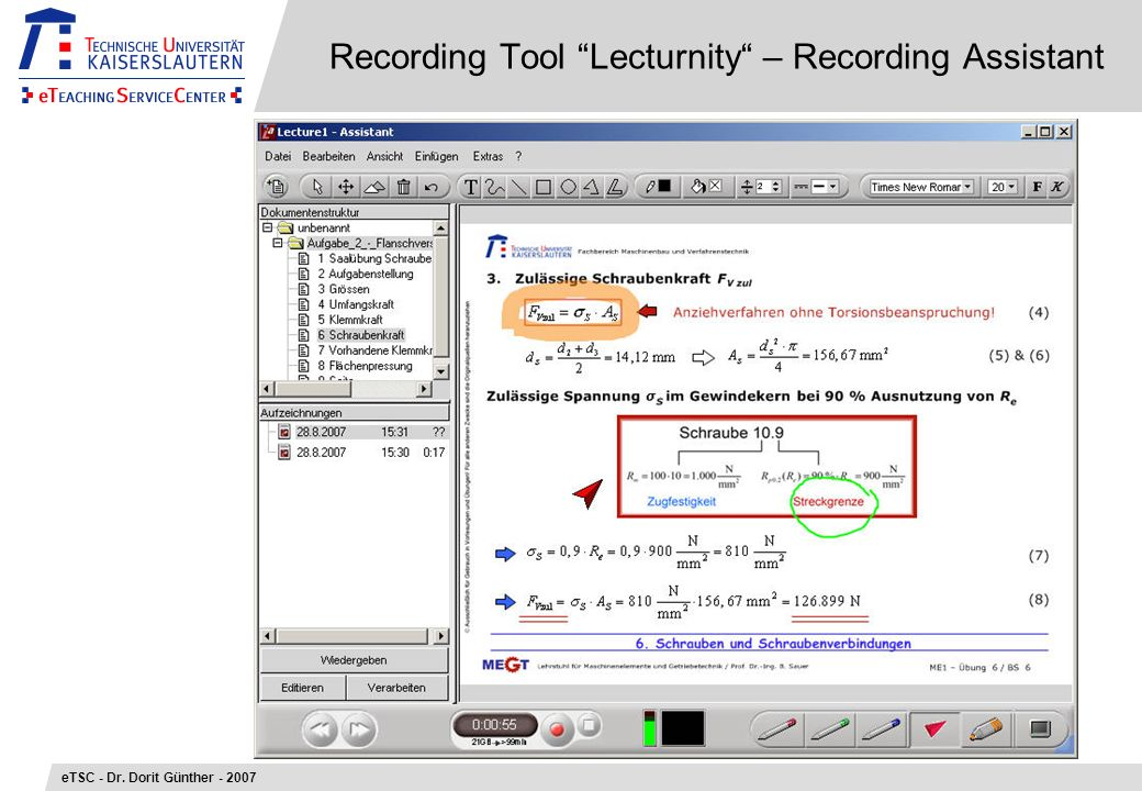 Recording Tool Lecturnity – Recording Assistant eTSC - Dr. Dorit Günther - 2007