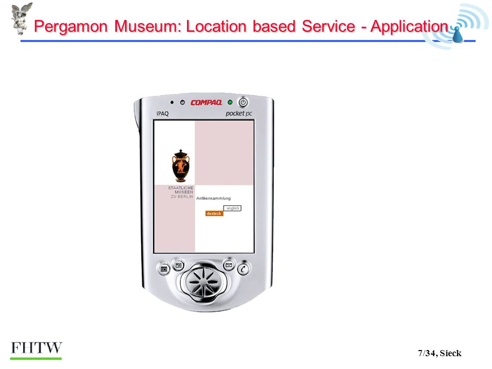 7/34, Sieck Pergamon Museum: Location based Service - Application