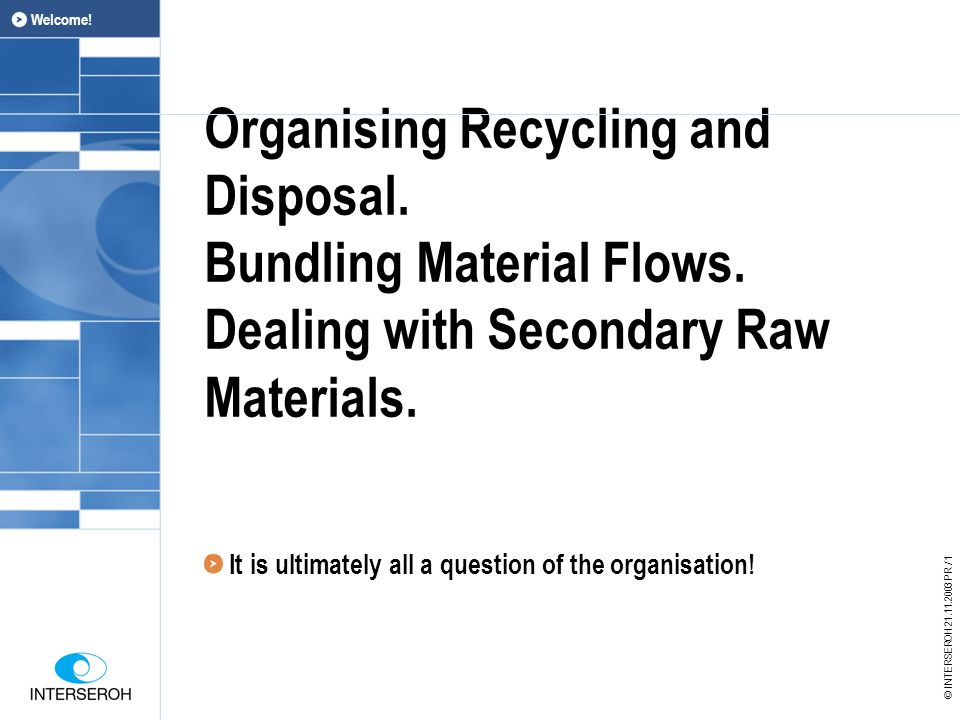 Organising Recycling and Disposal. Bundling Material Flows.