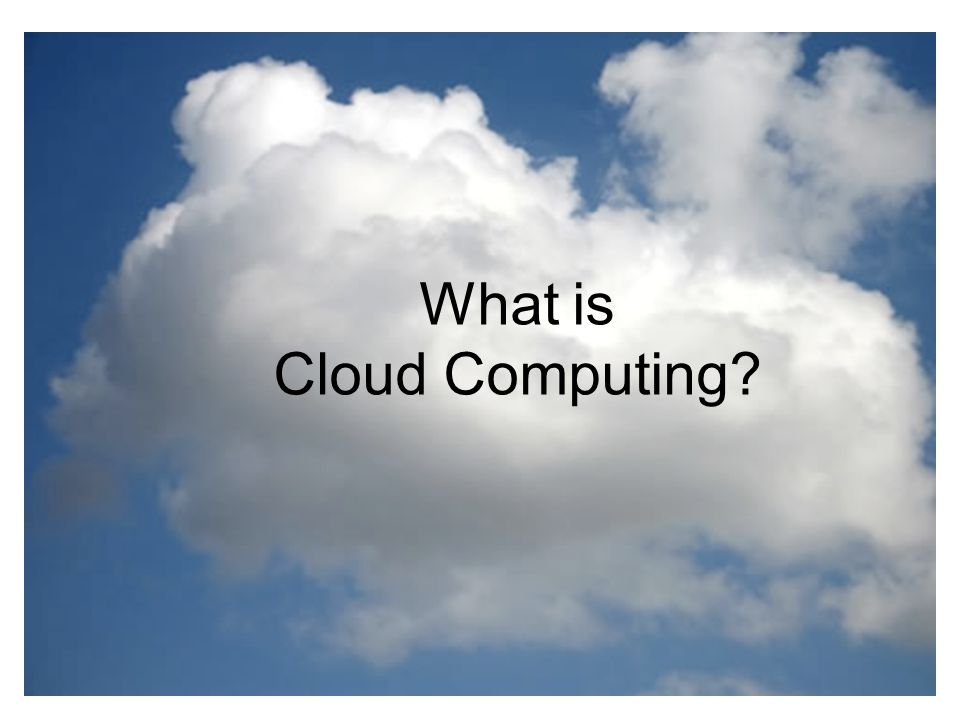 What is the cloud .