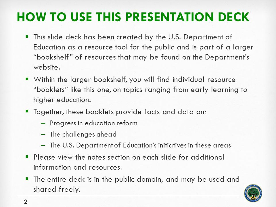 HOW TO USE THIS PRESENTATION DECK  This slide deck has been created by the U.S.