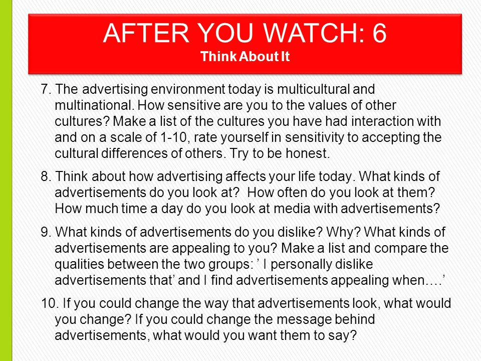 7. The advertising environment today is multicultural and multinational.