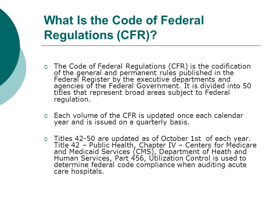 What Is the Code of Federal Regulations (CFR).