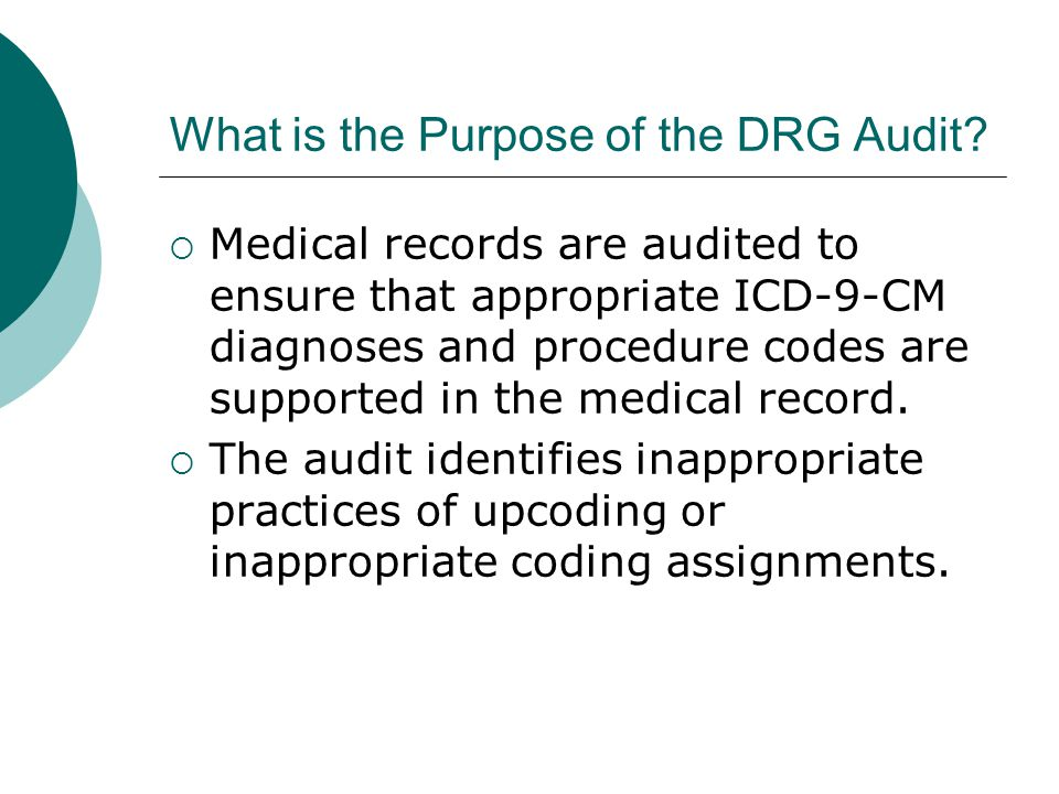 What is the Purpose of the DRG Audit.