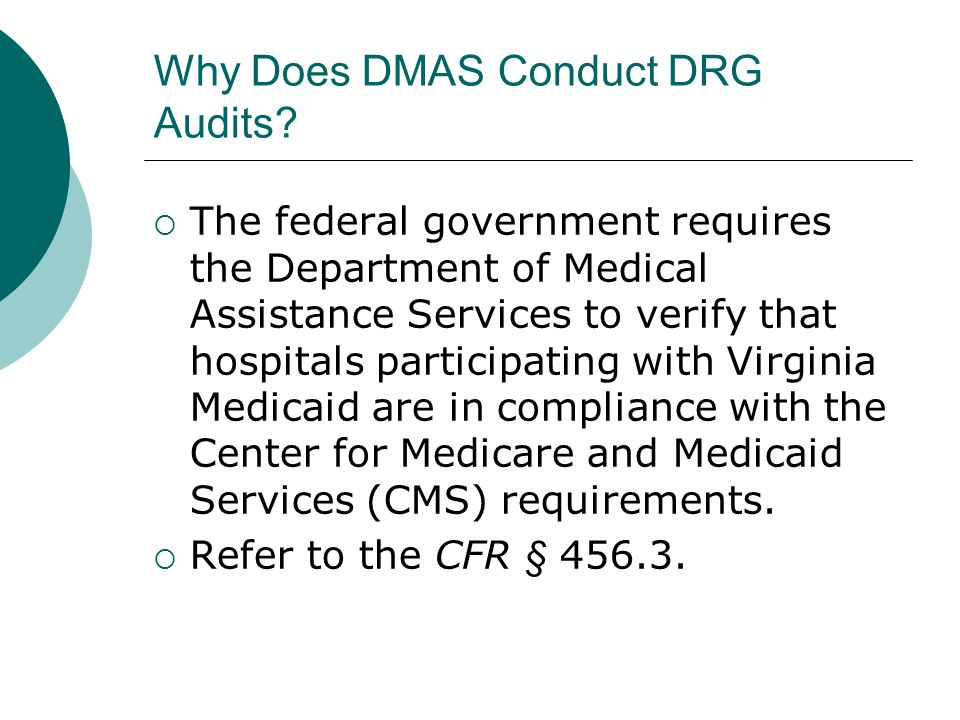 Why Does DMAS Conduct DRG Audits.