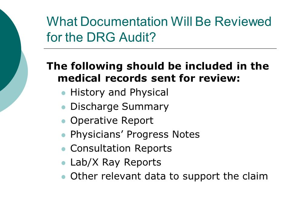 What Documentation Will Be Reviewed for the DRG Audit.