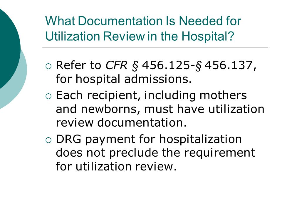 What Documentation Is Needed for Utilization Review in the Hospital.