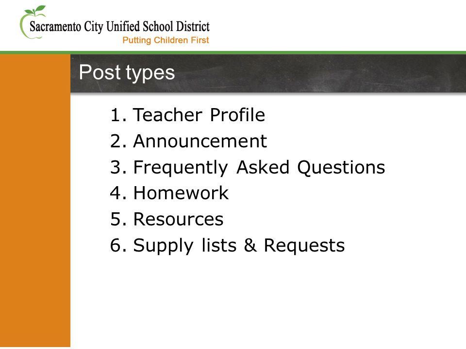 1.Teacher Profile 2.Announcement 3.Frequently Asked Questions 4.Homework 5.Resources 6.Supply lists & Requests Post types