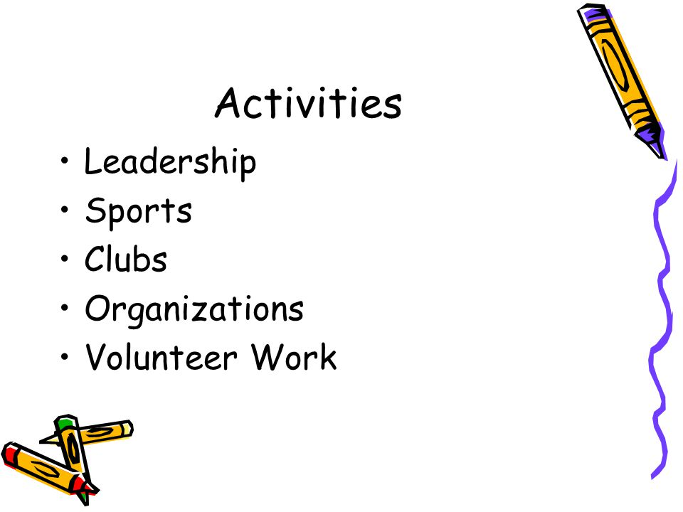 Activities Leadership Sports Clubs Organizations Volunteer Work