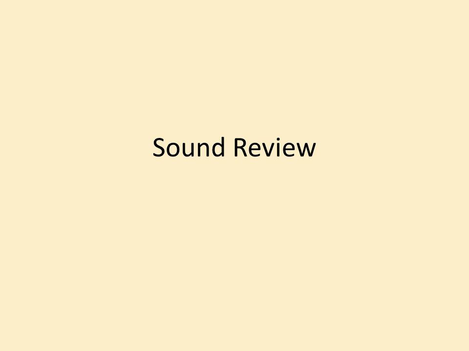 Sound Review