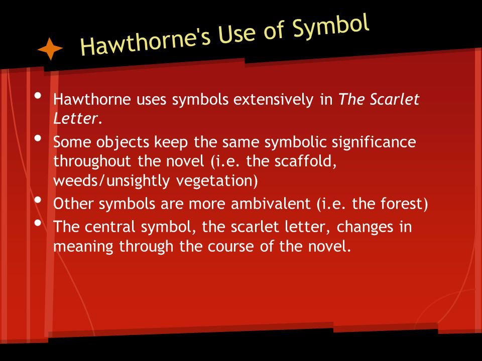 The Scarlet Letter Symbols What Is A Symbol A Symbol Is A Person