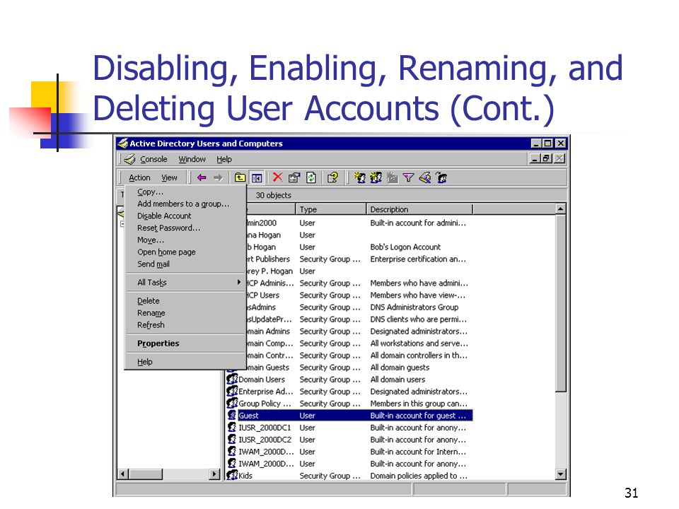 31 Disabling, Enabling, Renaming, and Deleting User Accounts (Cont.)