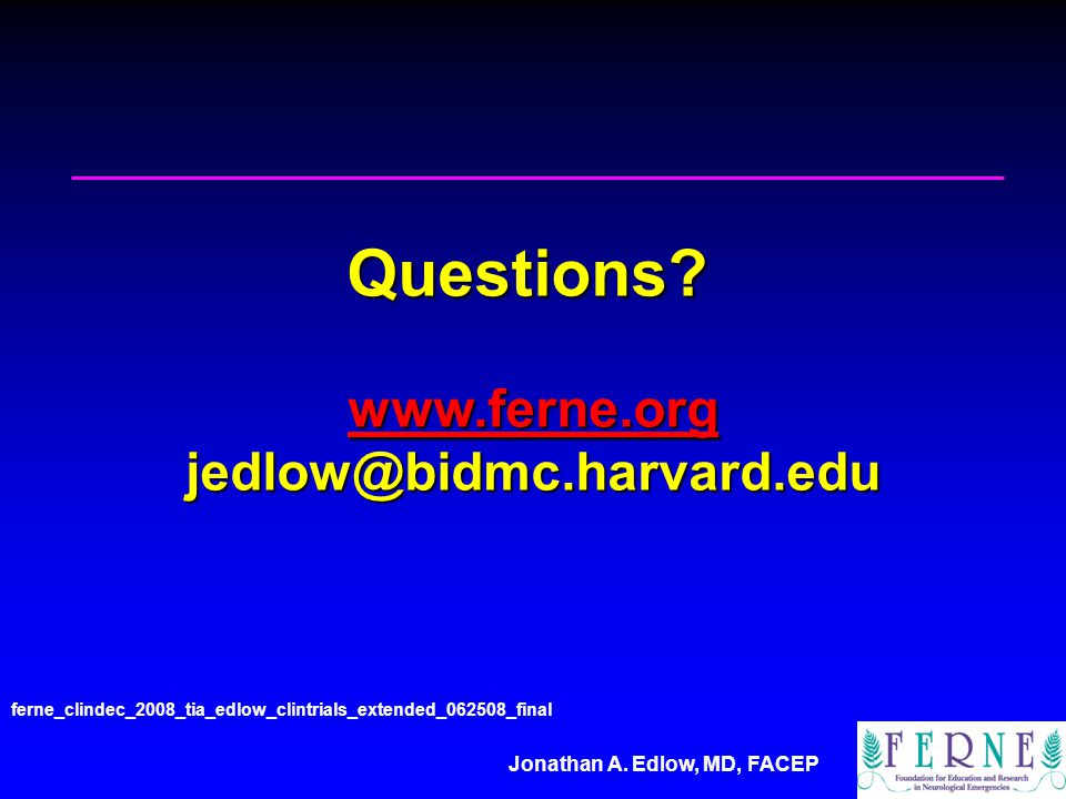 Jonathan A. Edlow, MD, FACEP Questions.
