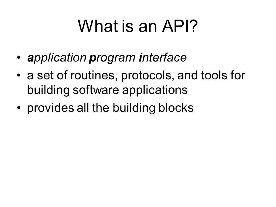 What is an API.