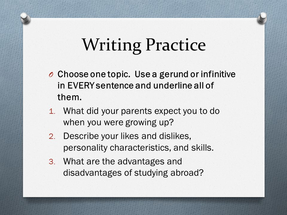 Writing Practice O Choose one topic.
