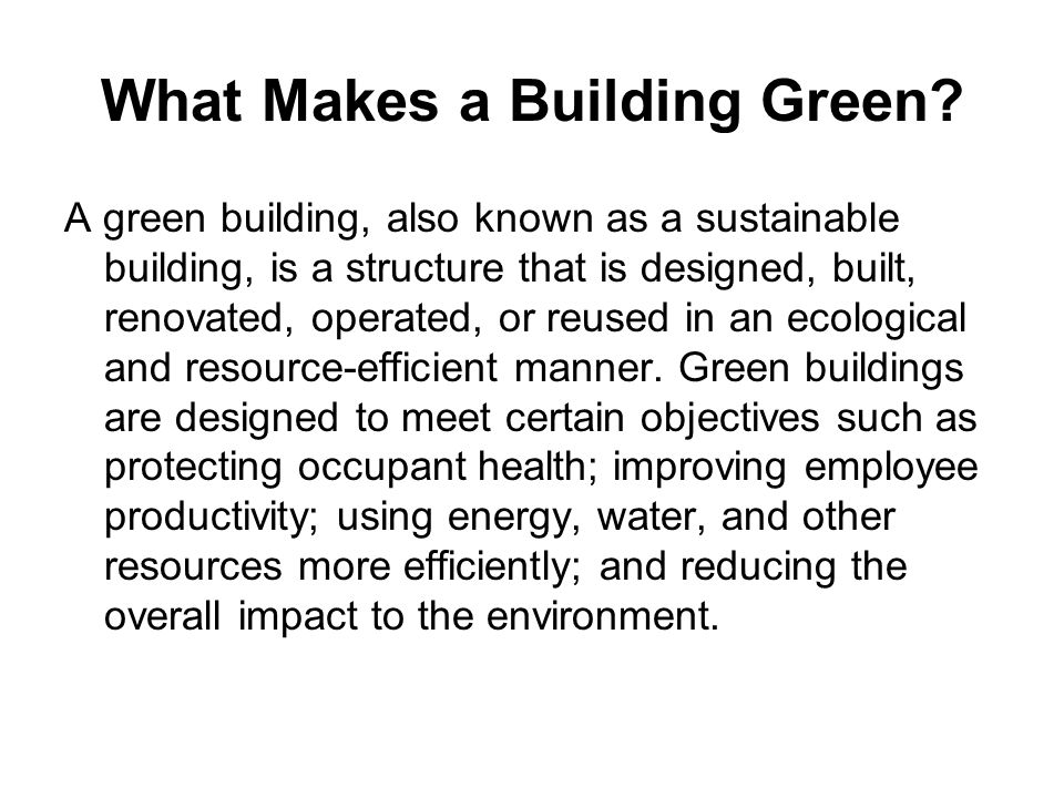 What Makes a Building Green.