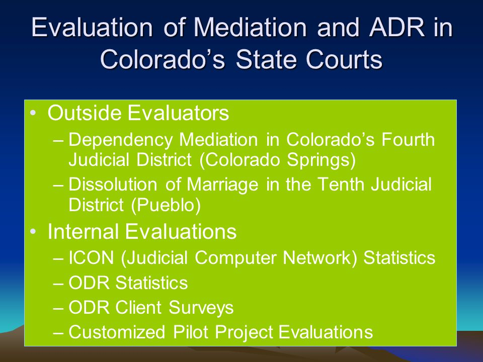ADR and ODR in Colorado by Cynthia A  Savage, ODR Director
