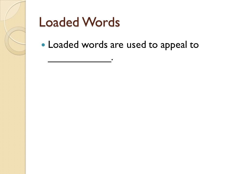 Loaded Words……