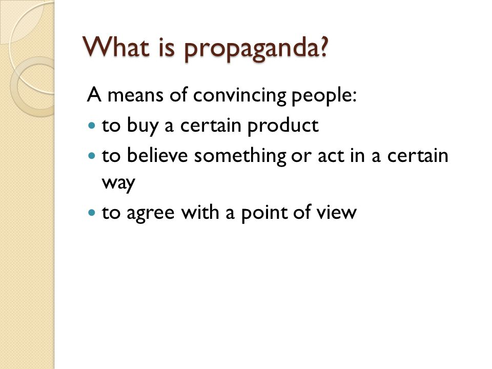 Persuasion Techniques Propaganda and Advertising