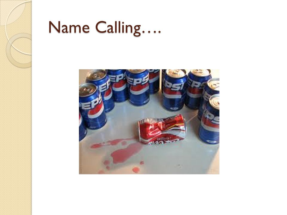 Name calling can be implied through an unflattering image