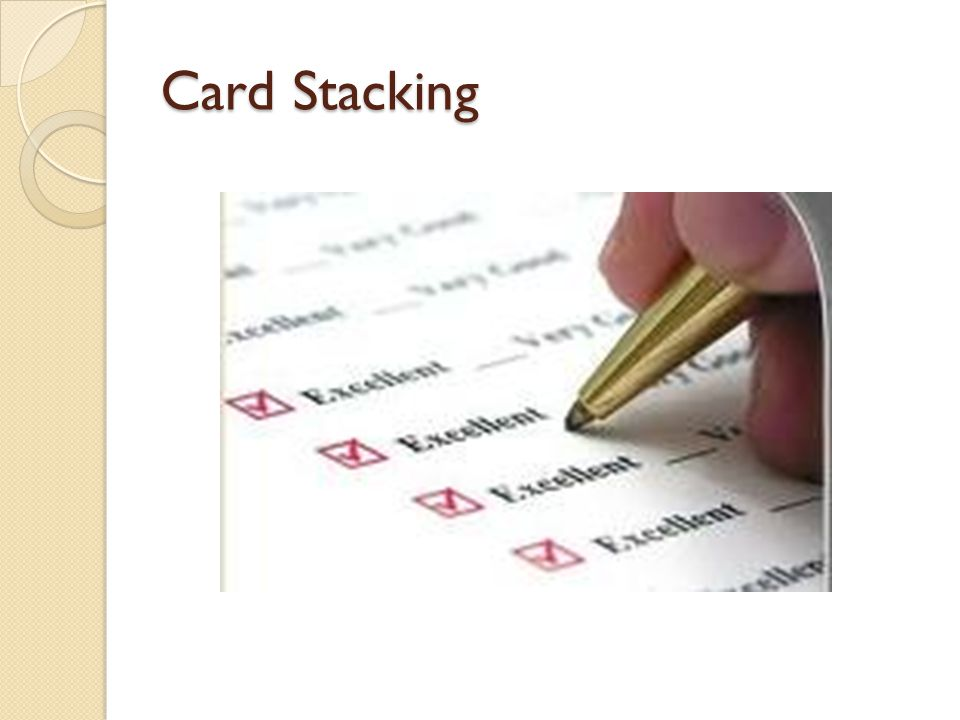 Card Stacking example