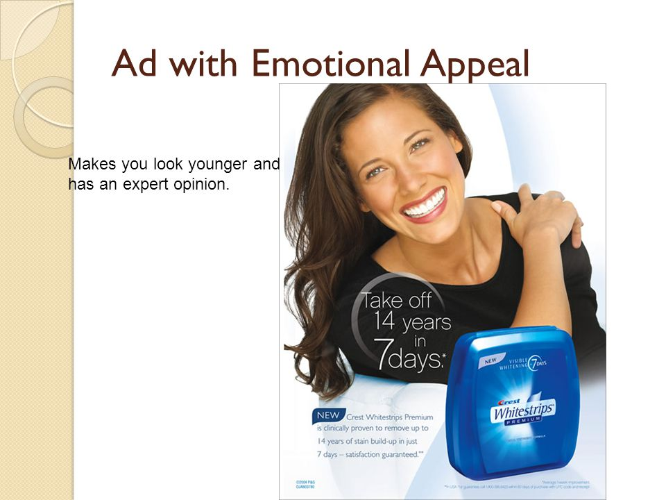 Emotional Appeal Words or pictures that appeal to the your emotions.