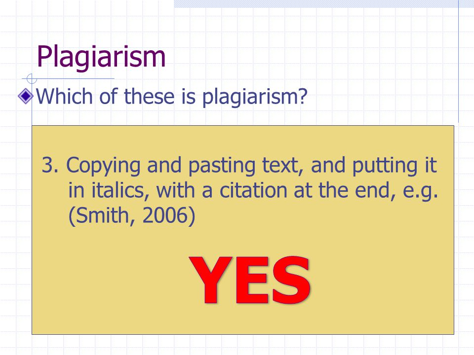 Plagiarism Which of these is plagiarism. 3.